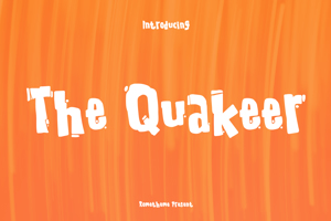 The Quakeer