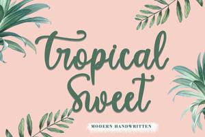 Tropical Sweet