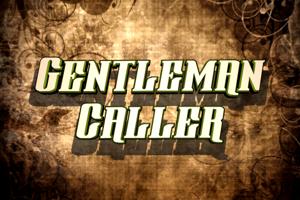 Gentleman Caller