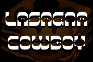 Lasagna Cowboy