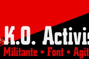 K.O. Activista*