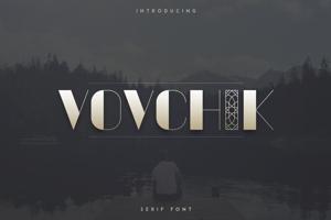 VOVCHIK SERIF FONT