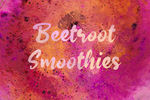 b Beetroot Smoothies