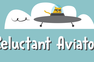 Reluctant Aviator