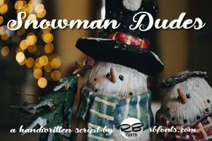 Snowman Dudes