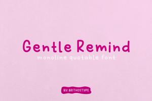 Gentle Remind
