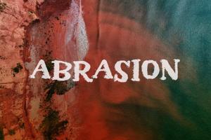 a Abrasion