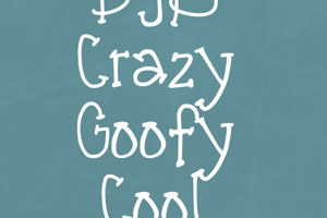 DJB CRAZY GOOFY COOL