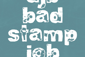 DJB BAD STAMP JOB 1