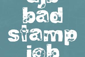DJB BAD STAMP JOB 1