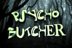 Psycho Butcher