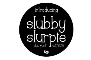 Slubby Slurpie