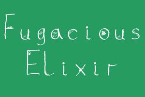 Fugacious Elixir