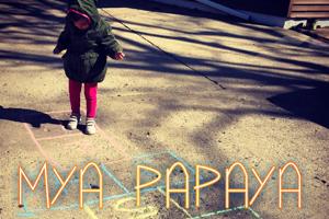 Mya Papaya