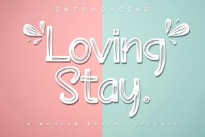Loving Stay