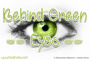Behind Green Eyes