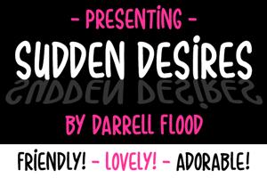 Sudden Desires