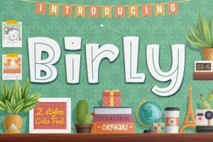 Birly ~ 2 Styles Cute Font
