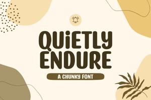Quietly Endure