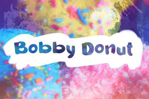 b Bobby Donut
