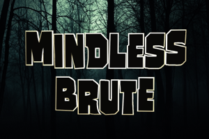 Mindless Brute