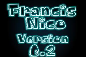 Francis Nico V 0.2