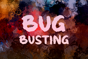 b Bug Busting