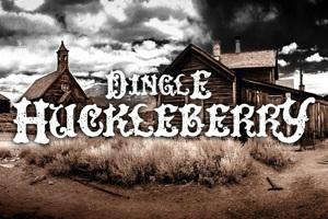 DinglE HuckleberrY