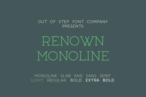 Renown Monoline