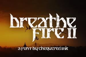 Breathe Fire II