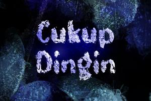 c Cukup Dingin