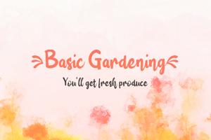 b Basic Gardening