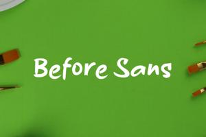 b Before Sans