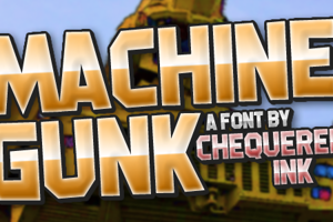 Machine Gunk