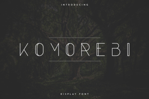 KOMOREBI DISPLAY FONT