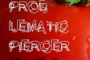 Problematic Piercer