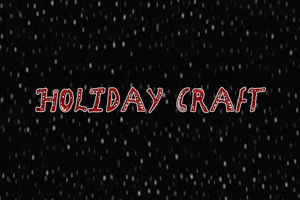Holiday Craft