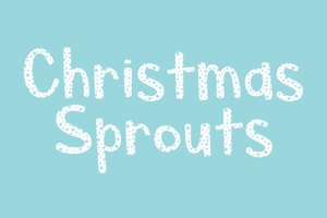 Christmas Sprouts