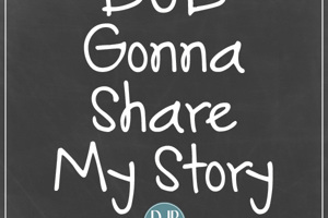 DJB Gonna Share My Story