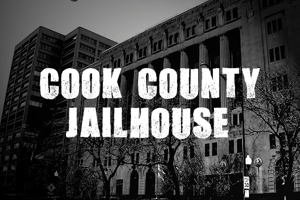 Cook County Jailhouse