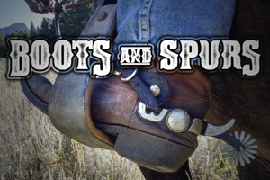 Boots & Spurs