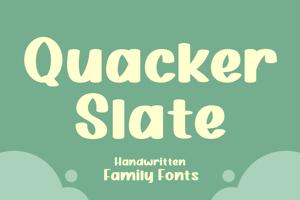 Quacker Slate