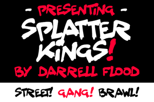 Splatter Kings