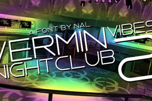 Vermin Vibes 2 Nightclub