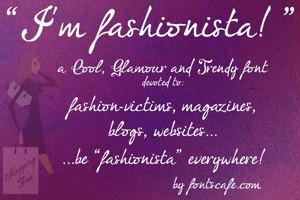 I'm fashionista!