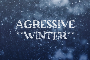 a Agressive Winter