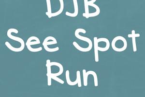 DJB See Spot Run