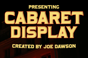 Cabaret Display