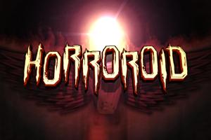 Horroroid