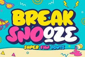Break Snooze